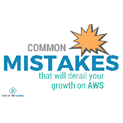 mistakes-aws-growth